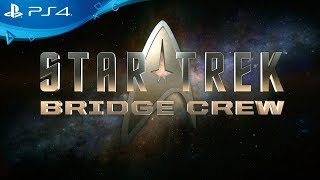 Star Trek: Bridge Crew | Релизный трейлер| PlayStation VR