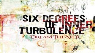 Dream Theater - Six Degrees Of Inner Turbulence [Full Song/Lyrics]