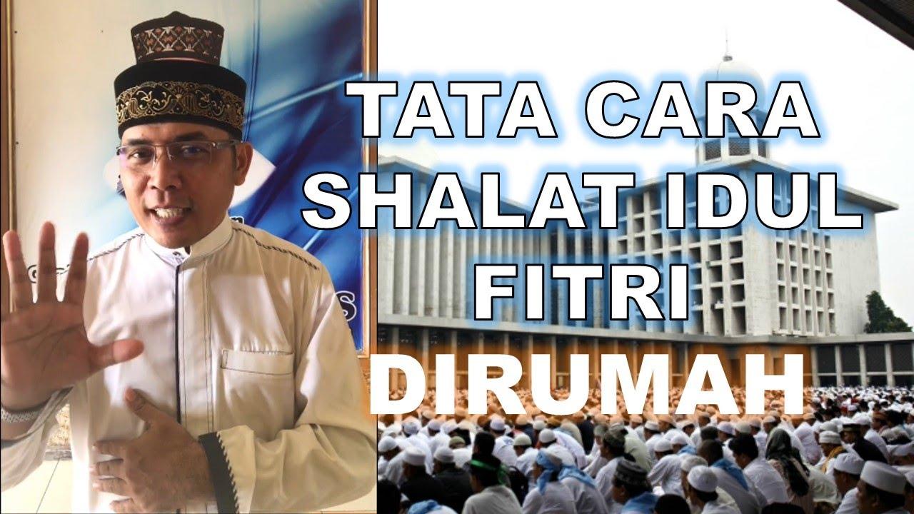 TATA CARA SHOLAT IDUL FITRI DIRUMAH, GUS ALFIAN - YouTube