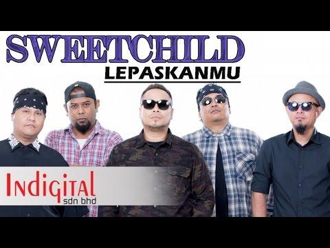 SweetChild - Lepaskanmu (Official Lyric Video)