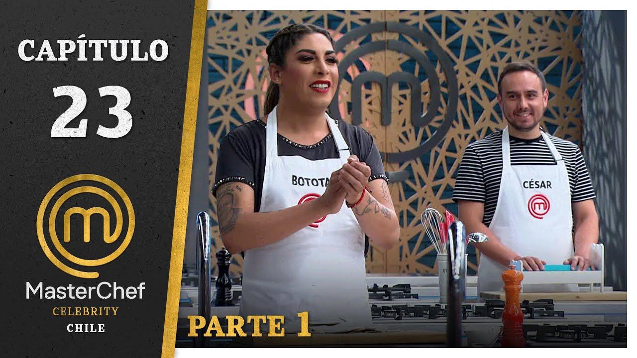 MASTERCHEF CELEBRITY CHILE | CAPÍTULO 23 | PARTE 1 | TEMPORADA 1