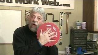 Selecting Saw Blade Quality And Features - A Woodworkweb Woodwoking Video