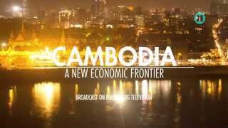 CAMBODIA: A New Economic Frontier / Broadcast on Bloomberg Television