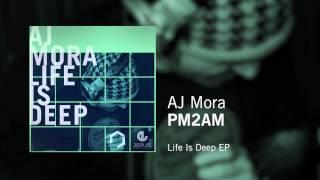 AJ Mora - PM2AM