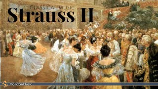 Strauss II -  Waltzes, Polkas & Operettas | Classical Music Collection
