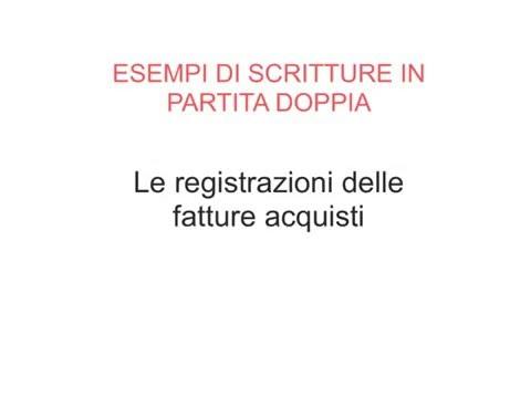 Esempi Scritture PD - 01- Fatture Acquisti
