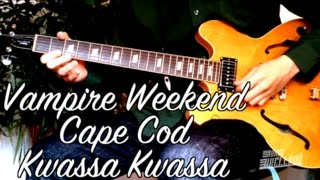 Cape Cod Kwassa Kwassa - Vampire Weekend ( Riff Guitar Tab Tutorial )