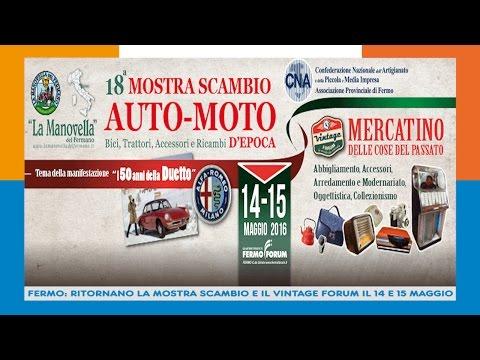 FERMO: RITORNANO LA MOSTRA SCAMBIO E IL VINTAGE FORUM IL 14 E 15 MAGGIO 11-05-16