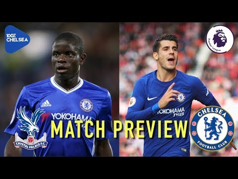 KANTE TO MISS 7 GAMES?!?  MORATA BACK FOR ROMA?!?  || CRYSTAL PALACE v CHELSEA || MATCH PREVIEW