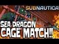 SEA DRAGON LEVIATHAN VS PRAWN EXOSUIT   Huge Lava Zone Dead Cage Fight Killed   Subnautica #5