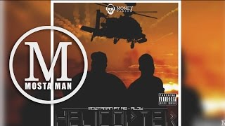 03. Helicopter - Mosta Man Feat Re-Aldy (Oficial Audio) Money Melodies