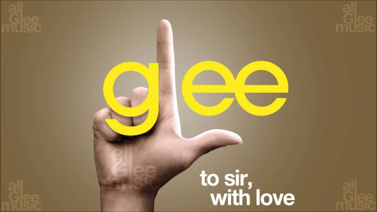 to sir with love glee mp3 download