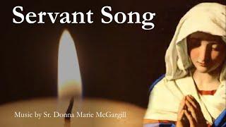 Servant Song | Catholic Hymn with Lyrics | D.M. McGargill | Rosary/Marian Song | Sunday 7pm Choir
