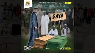 O BOY- SAYA OFFICIAL AUDIO