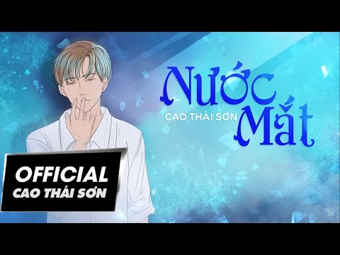 Nước Mắt   Cao Thái Sơn   #NM   Lyric Video