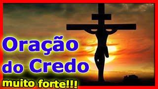 Oração do Credo Completa (muito forte)!!
