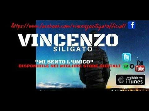 Vincenzo Siligato Mi Sento lUnico Inedito