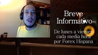 Breve Informativo - Noticias Forex del 11 de Agosto del 2017