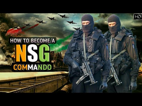 How To Become A NSG Commando - National Security Guard ...