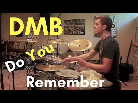 Dave Matthews Band - Do You Remember drum cover