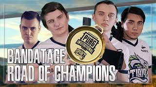 Road Of Champions | BandaTage | PlayerUnknown