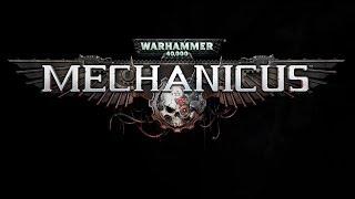 Warhammer 40,000: Mechanicus - Трейлер, Анонс!