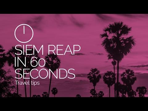 Siem Reap, Cambodia in 60 seconds
