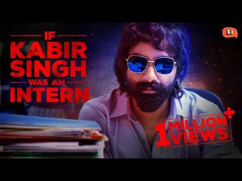If Kabir Singh Was An Intern | Being Indian Mp3