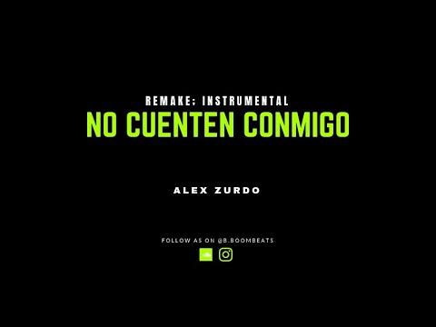 Alex Zurdo - No Cuenten Conmigo (Karaoke; Pista; Instrumental; BUEN AUDIO) LisanBeat