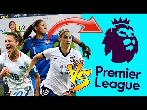 HOW WOULD THE BEST WOMEN'S TEAM DO IN THE PREMIER LEAGUE? 🤔 FIFA 17 EXPERIMENT