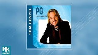 PG - Coletânea Som Gospel (CD COMPLETO)