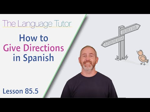 How To Give Directions In Spanish   The Language Tutor *Lesson 85.5*