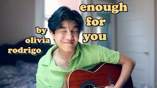 Enough For You (Cover) by Olivia Rodrigo   Aeden Alvarez