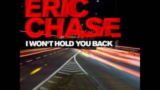 Watch Eric Chase I Wont Hold You Back video
