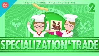 Specialization and Trade: Crash Course Economics #2(, 2015-07-16T02:00:03.000Z)