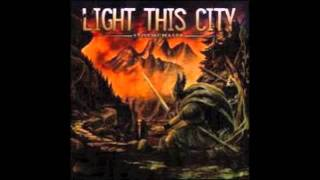 Watch Light This City Beginning With Release video