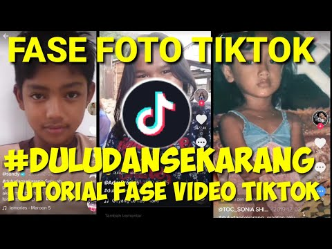 Cara Membuat Video Tiktok Fase Dulu Dan Sekarang 2020 Tutorial Tips And Tricks