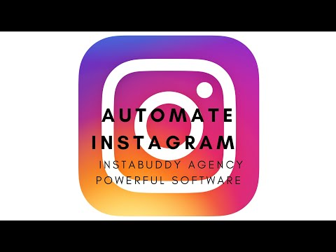 Automate Instagram at San Diego With InstaBuddy Agency Powerful Software