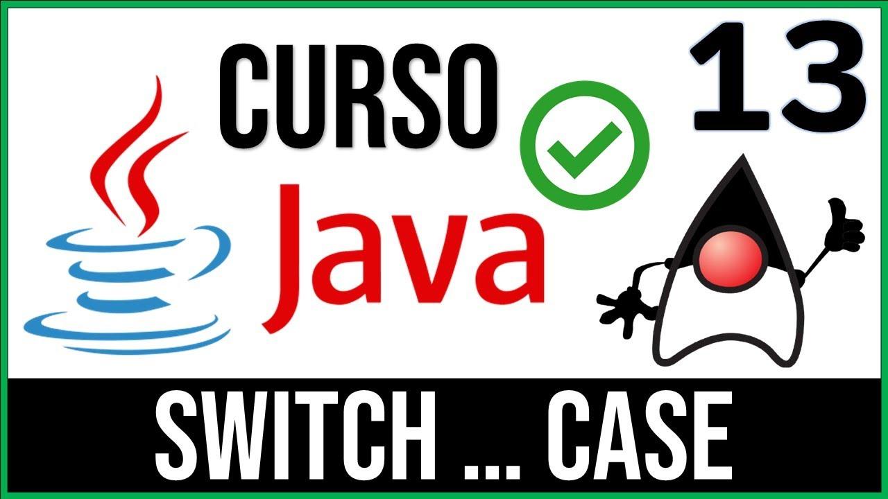Tutorial Java 13 Estructura Switch Case Uskokrum2010