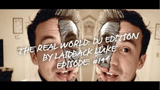 Episode #019: The Real World: DJ Edition by Laidback Luke | Halloween
