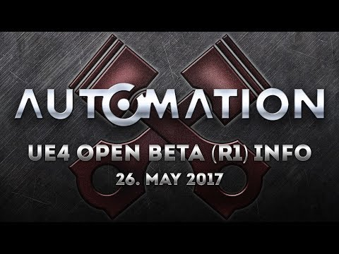 Automation UE4 Open Beta (R1) Release Info