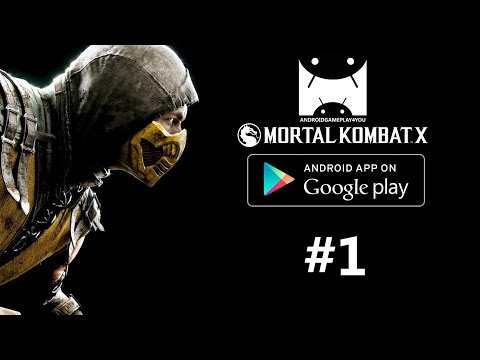 MORTAL KOMBAT X Android GamePlay #1 (1080p)