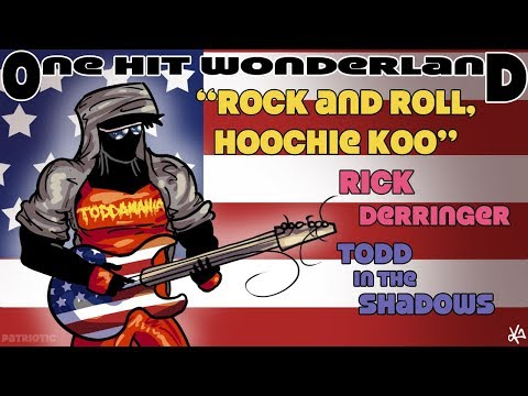 "ONE HIT WONDERLAND: ""Rock and Roll, Hoochie Koo"" by Rick Derringer"