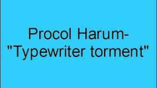 Watch Procol Harum Typewriter Torment video
