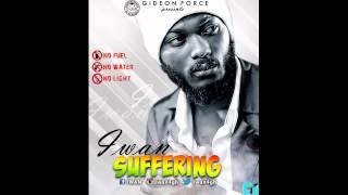 IWAN - SUFFERING (Afro techno Riddim)