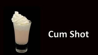 Cum Shot Cocktail 121
