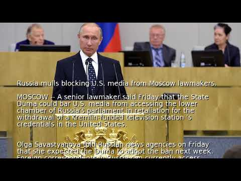 Russia mulls blocking U.S. media from Moscow lawmakers