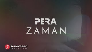 PERA - Zaman (Lyric Video)