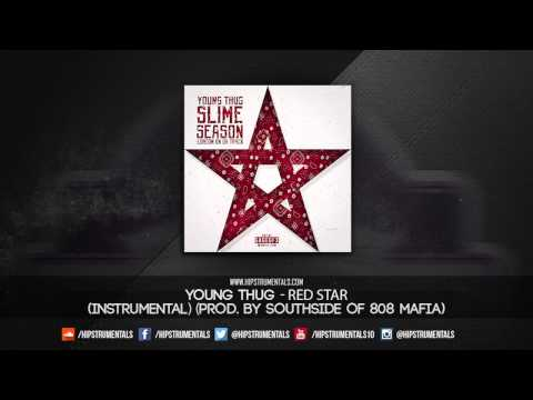Young Thug - Red Star [Instrumental] (Prod. By Southside of 808 Mafia) + DL via @Hipstrumentals