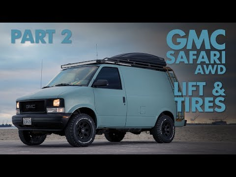 Build-A-Better VAN GMC Safari AWD Lift & Tires PART 2 - YouTube